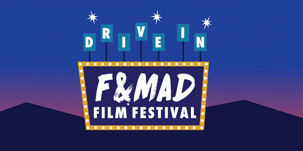 The First Ever F&MAD Fest Drive-in!